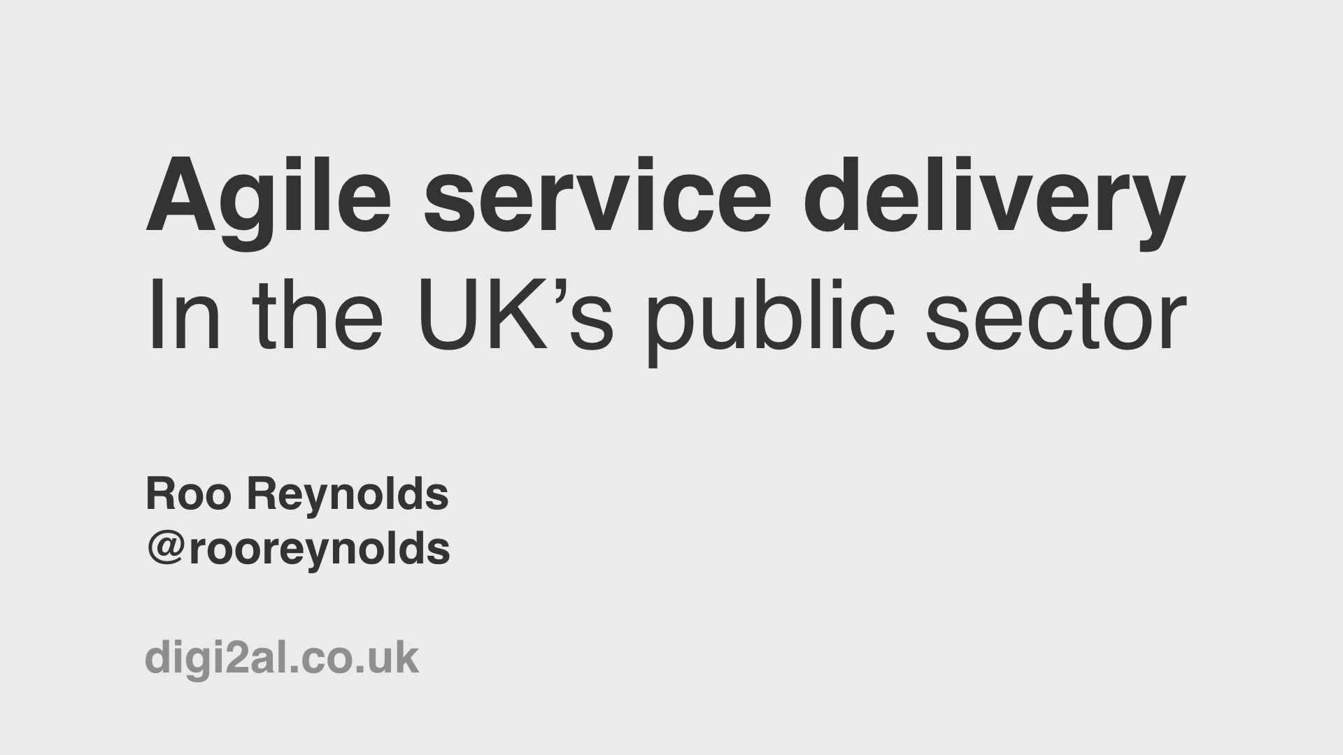 Title slide: 'Agile service delivery in the UK's public sector'