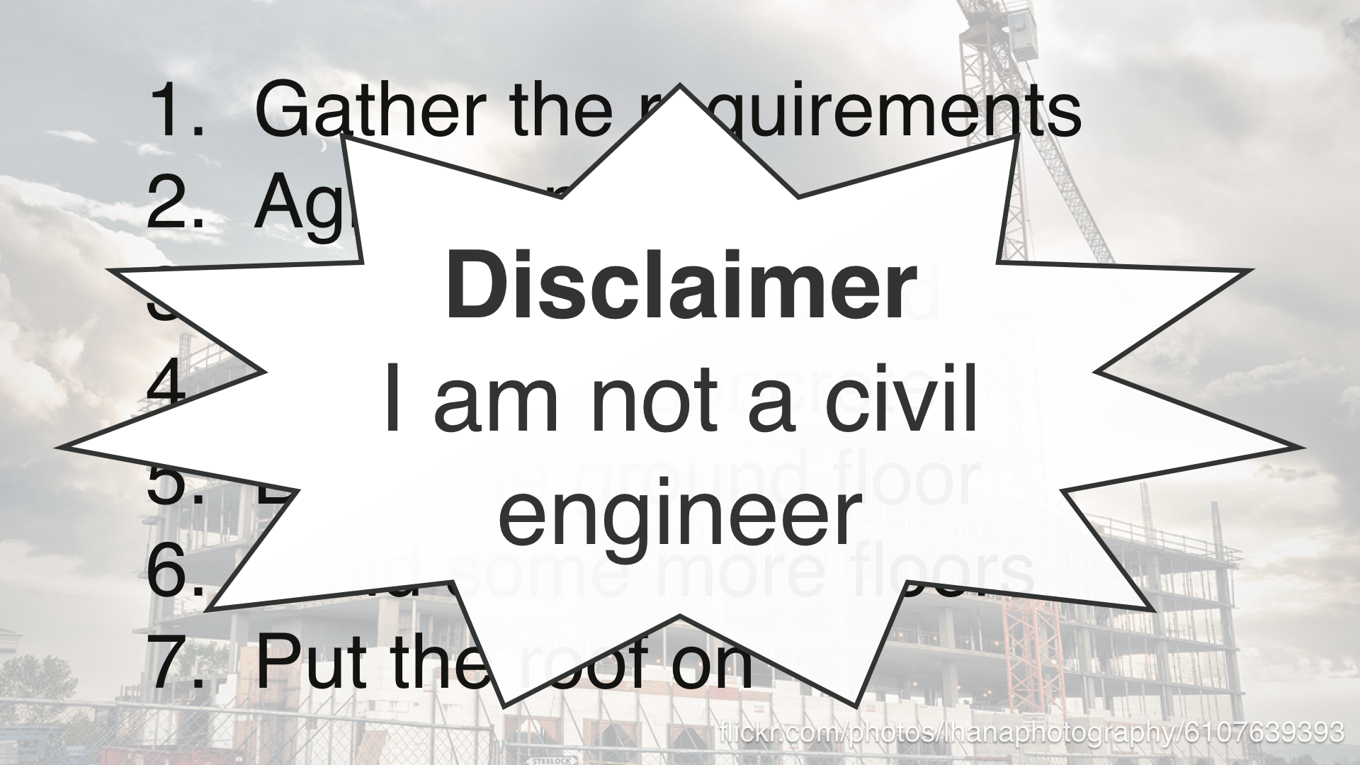 """Disclaimer: I am not a civil engineer!"""