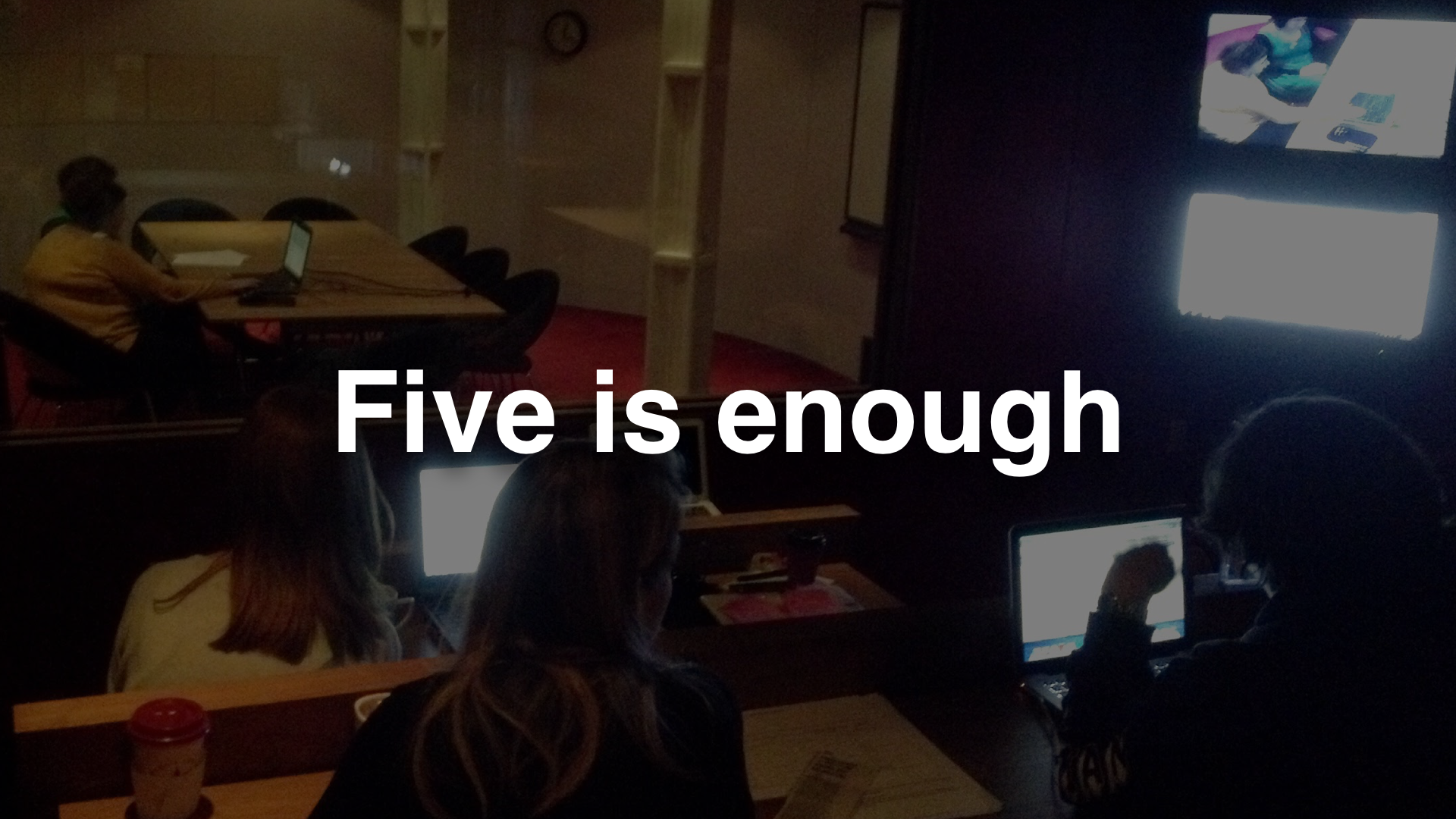 """five is enough"""